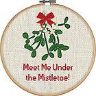 Meet Me Under the Mistletoe | Embroidery Hoop by CheriesArt