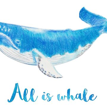 All is whale by asolodoff