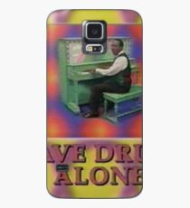 LEAVE DRUGS ALONE Case/Skin for Samsung Galaxy