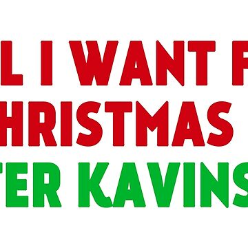 All I Want for Christmas is Peter Kavinsky by amandamedeiros