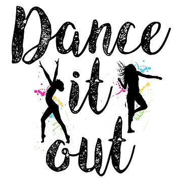 Dance it out by GreysGirl