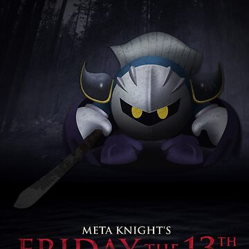 Meta Knight's Friday the 13th by marianah