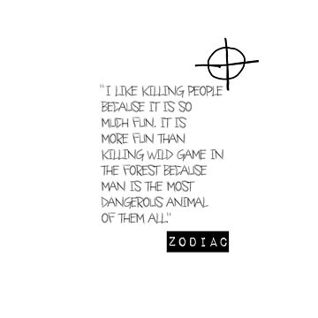 Zodiac Killer | Movie Quote by CarlosV