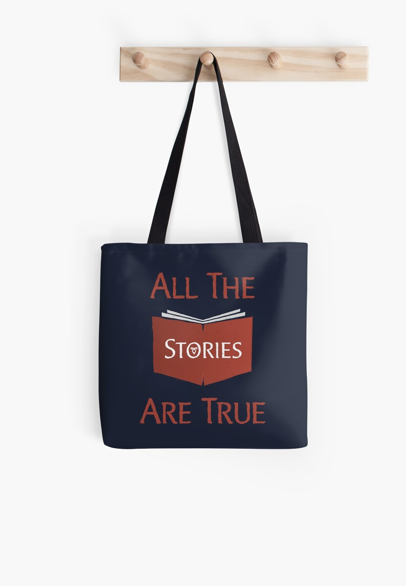 All The Stories Are True Shadowhunters City of Bones Cassandra Clare Quote Typography Tote Bag