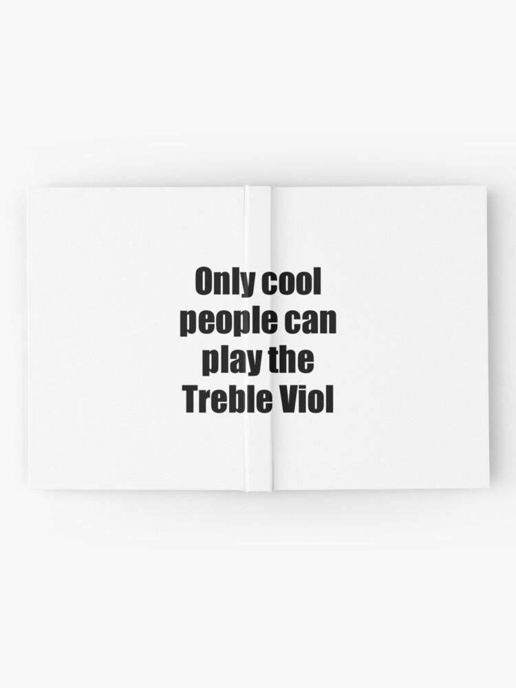 Vista alternativa de Cuaderno de tapa dura Treble Viol Player Musician Funny Gift Idea
