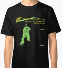 Peter Schilling - Major Tom (Coming Home) / (Vollig Losgelost) Classic T-Shirt