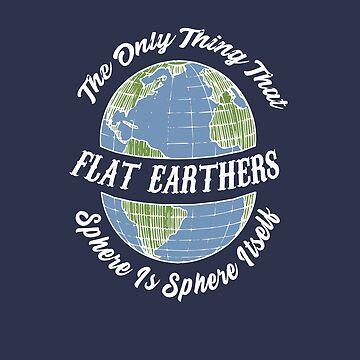 Funny Flat Earth Society by triharder12