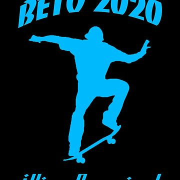 Beto 2020  by Thelittlelord