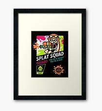 SPLAT SQUAD Framed Print