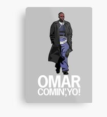 Omar Comin', Yo! Metal Print