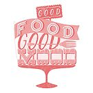 Good Food Good Mood // pink von Sarah  Deters