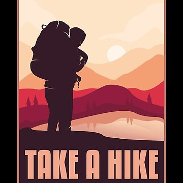 Take A Hike - Wanderlust Shirts And Gifts by SQWEAR