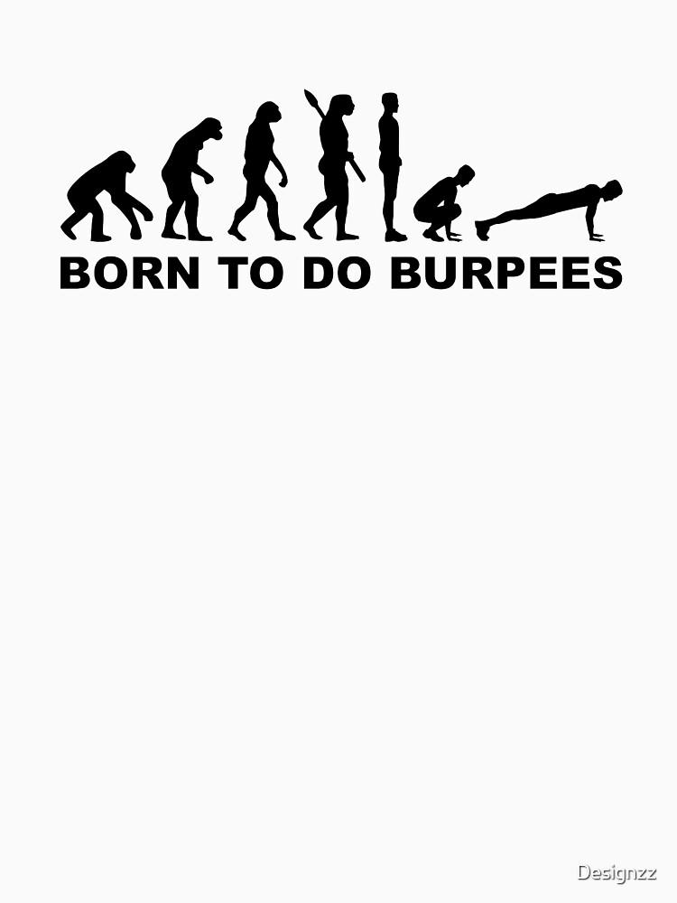 Evolution born to do burpees by Designzz