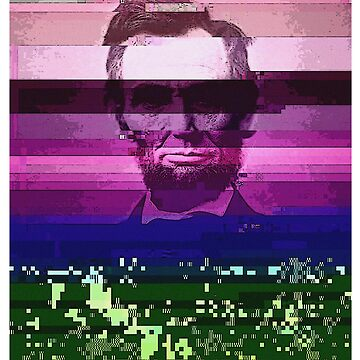 Abraham Lincoln Glitch Art Digital Glitched by thespottydogg