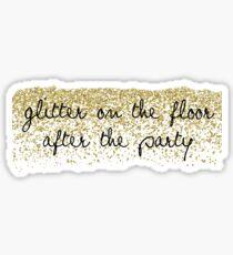 glitter on the floor Sticker