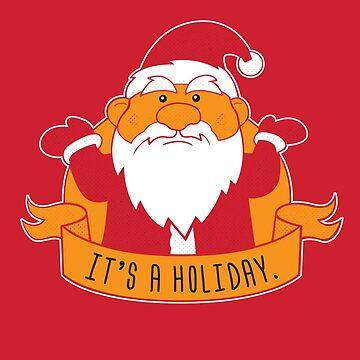 It's A Holiday by strangethingsA