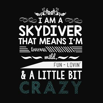 Crazy Skydiver gift, skydiving Costume, funny Birthday Vintage t-shirt by Chinaroo