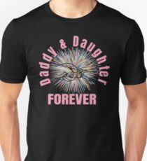 Daddy Daughter Forever T Shirt Unisex T-Shirt