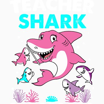 Teacher shark gift by LikeAPig