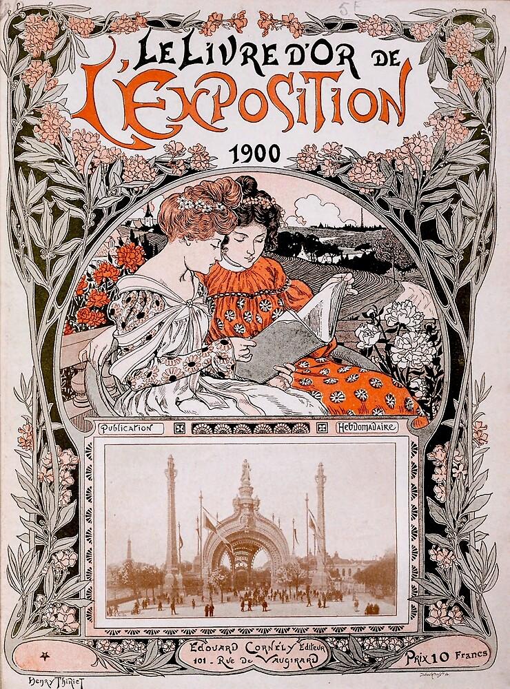 Le Livre D'Or de L'Exposition 1900 (The Gold Book of the 1900 Exhibition) by Douglas E.  Welch