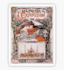 Le Livre D'Or de L'Exposition 1900 (The Gold Book of the 1900 Exhibition) Sticker