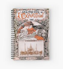 Le Livre D'Or de L'Exposition 1900 (The Gold Book of the 1900 Exhibition) Spiral Notebook