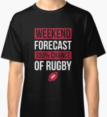Weekend Forecast Funny Rugby T-Shirt Rugby Player Gift Tee Classic T-Shirt