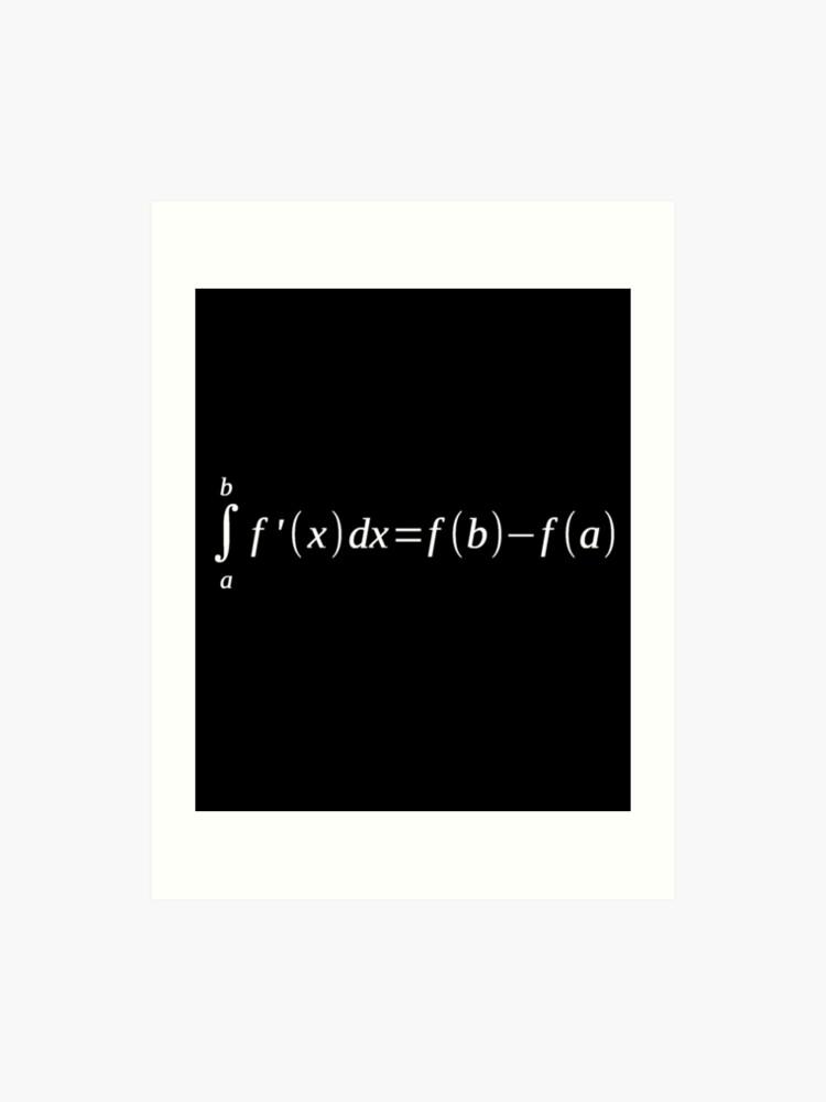 Fundamental Theorem Of Calculus T-Shirt Math Teacher Newton   Art Print