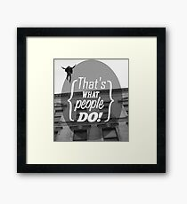 What People Do Framed Print
