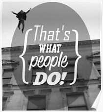 What People Do Poster