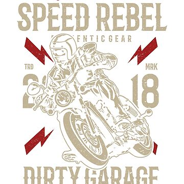 CUSTOM MOTOR SPEED REBEL 2018 DIRTY GARAGE CUSTOM PARTS AND SUPPLY  T-SHIRT  by daniele2016