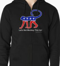 Let's Not Monkey This Up! Zipped Hoodie
