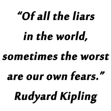 Kipling - Of All the Liars by CrankyOldDude