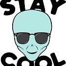 Alien Head T shirt - Stay Cool Green Alien wearing Sunglases by Chilling Nation