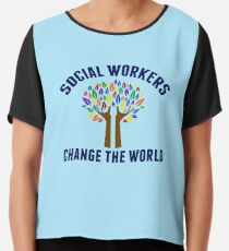 Social Work Inspirational Quote Chiffon Top