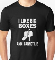 I Like Big Boxes And I Cannot Lie Funny Postman Postal Worker Post Office Christmas, Birthday, Mother' day, Fathers day Gift Unisex T-Shirt