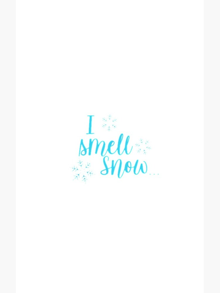 I smell snow by kgsimmons8