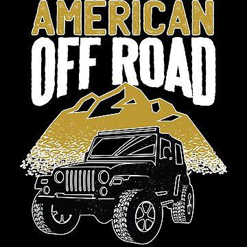 American Off-Road Adventures by soondoock
