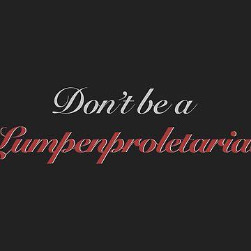 lumperproletariat by mildstorm