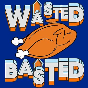 Wasted and Basted Thanksgiving Turkey, Alcohol by LouisianaLady