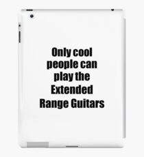 Extended Range Guitars Player Musician Funny Gift Idea iPad Case/Skin