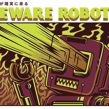 Beware Robots by NomadicMarket