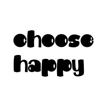 Elige feliz de clairechesnut