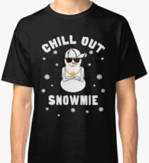 Chill Out Snowmie Homie Pun Christmas Snowman Classic T-Shirt