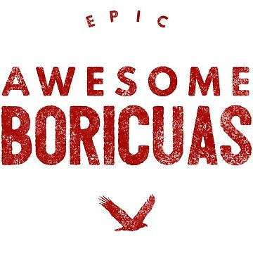 Epic Awesome Boricuas by LatinoTime