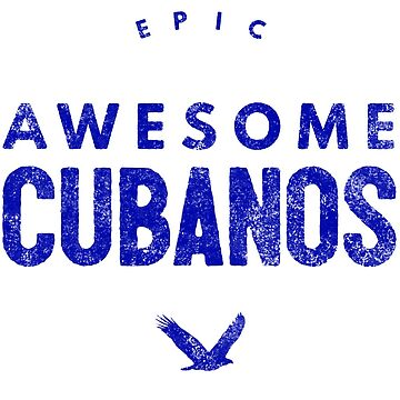 Epic Awesome Cubanos by LatinoTime
