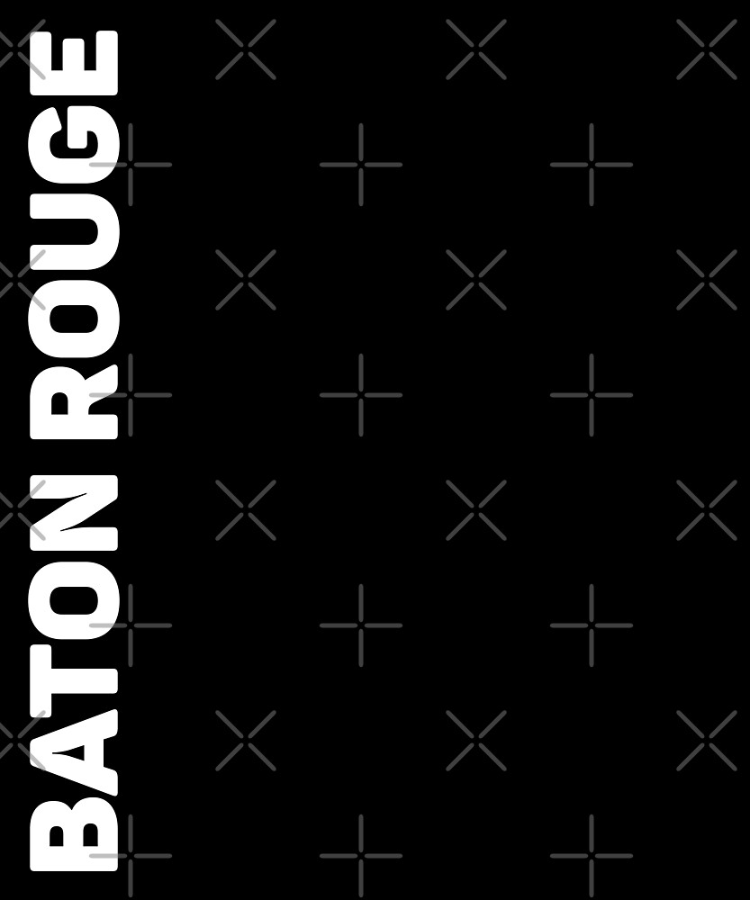 Baton Rouge T-Shirt by designkitsch