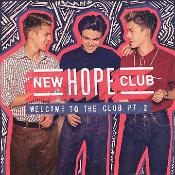 new hope club welcome to the club pt.2 by hlncxiiiv