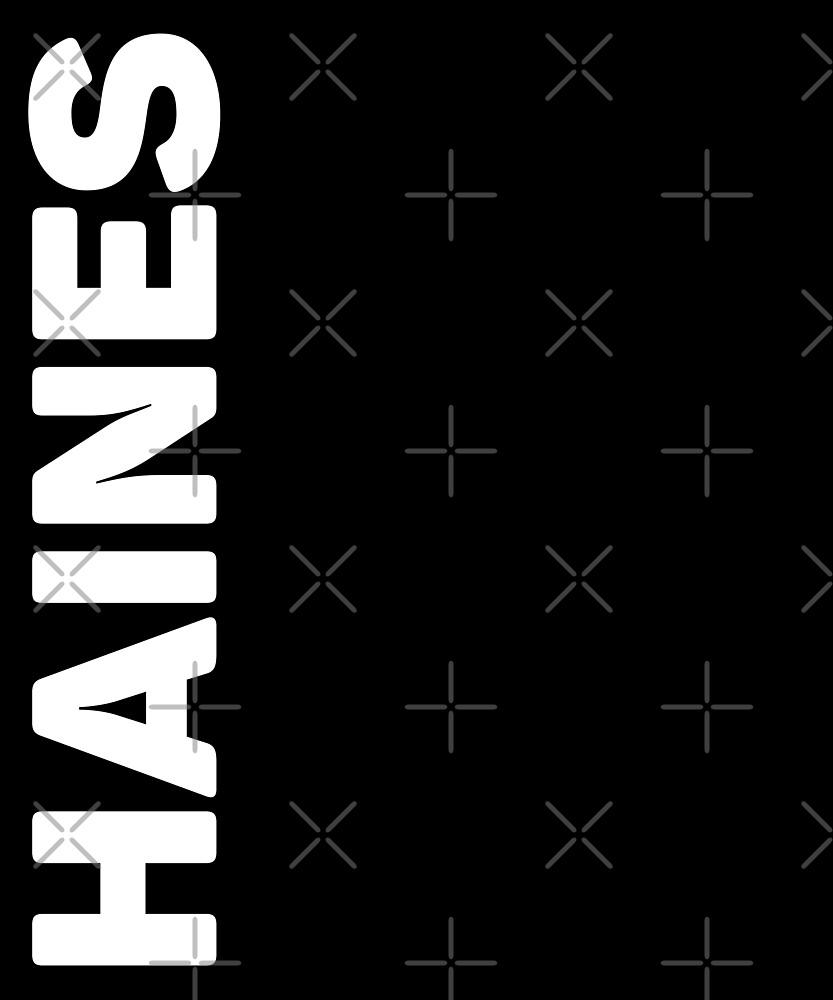 Haines T-Shirt by designkitsch