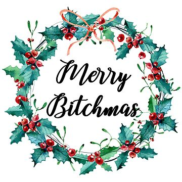 Merry Bitchmas by PCollection